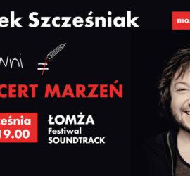 Łomża – Koncert Mietka Szcześniaka – Most Do Nieba