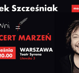 Koncert Most Do Nieba – Mietek Szcześniak w Teatrze Syrena