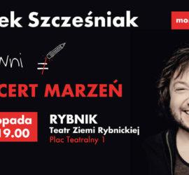 Mietek w Rybniku – koncert finałowy trasy Most Do Nieba