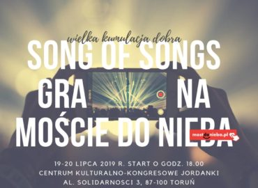 Song of Songs na Moście do Nieba – wielka kumulacja dobra